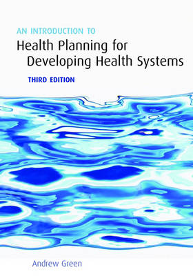 An Introduction to Health Planning for Developing Health Systems (Paperback)