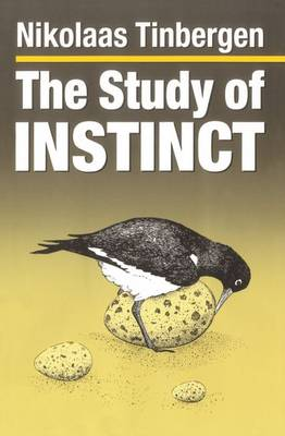 The Study of Instinct: With a New Preface (Paperback)