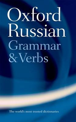 The Oxford Russian Grammar and Verbs (Paperback)