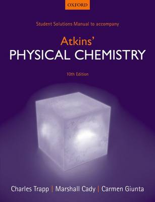 Student Solutions Manual to Accompany Atkins' Physical Chemistry (Paperback)
