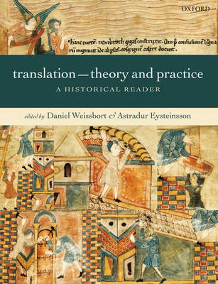 Translation - Theory and Practice: A Historical Reader (Hardback)