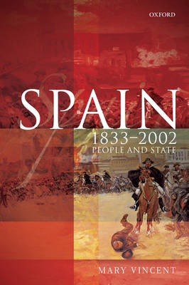 Spain, 1833-2002: People and State (Paperback)