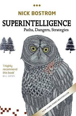 Cover Superintelligence: Paths, Dangers, Strategies