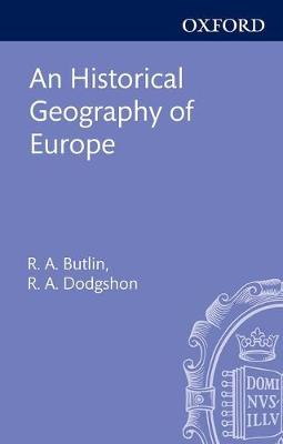 An Historical Geography of Europe (Hardback)