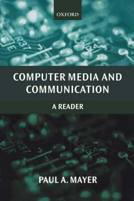 Computer Media and Communication: A Reader (Paperback)