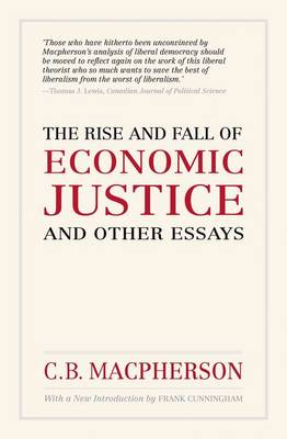 Rise and Fall of Economic Justice and Other Essays (Paperback)