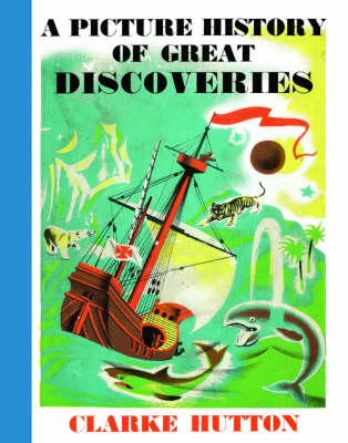 A Picture History of Great Discoveries (Hardback)