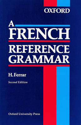 A French Reference Grammar (Paperback)