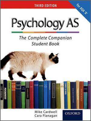 The Complete Companions: AS Student Book for AQA A Psychology (Paperback)