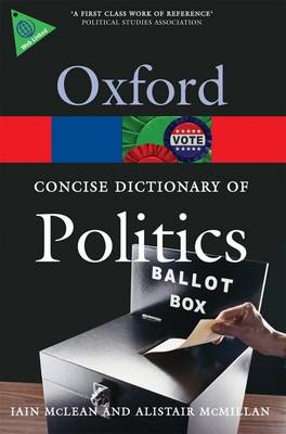 The Concise Oxford Dictionary of Politics - Oxford Quick Reference (Paperback)