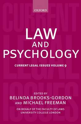 Law and Psychology: Volume 9: Current Legal Issues - Current Legal Issues   (Hardback)