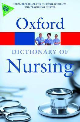 A Dictionary of Nursing - Oxford Paperback Reference (Paperback)