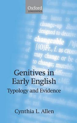 Genitives in Early English: Typology and Evidence (Hardback)