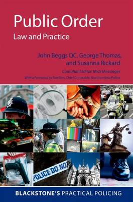 Public Order: Law and Practice - Blackstone's Practical Policing (Paperback)