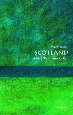 Scotland: A Very Short Introduction - Very Short Introductions (Paperback)