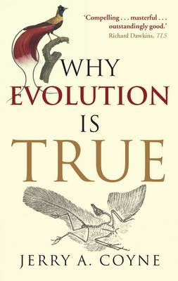 Why Evolution is True - Oxford Landmark Science (Paperback)