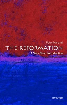 The Reformation: A Very Short Introduction - Very Short Introductions (Paperback)
