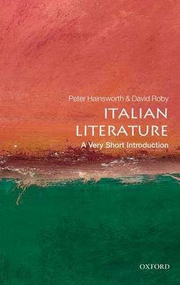 Italian Literature: A Very Short Introduction - Very Short Introductions (Paperback)