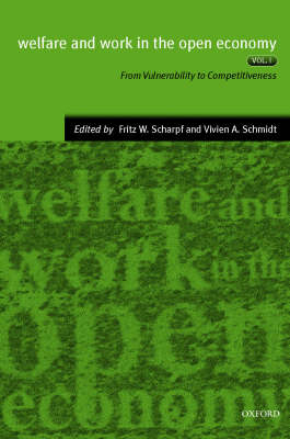 Welfare and Work in the Open Economy: Diverse Responses to Common Challenges in Twelve Countries Volume 2 (Paperback)