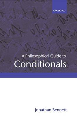 A Philosophical Guide to Conditionals (Paperback)