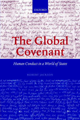 The Global Covenant: Human Conduct in a World of States (Paperback)