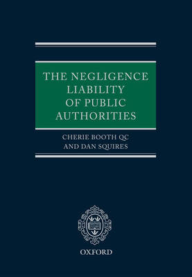 The Negligence Liability of Public Authorities (Hardback)