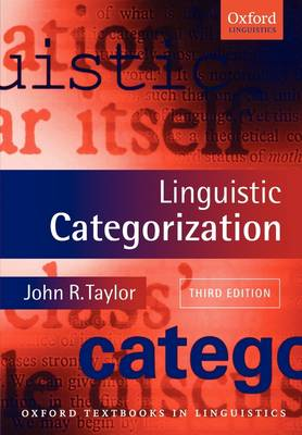 Linguistic Categorization - Oxford Textbooks in Linguistics (Paperback)