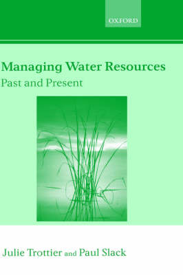 Managing Water Resources, Past and Present - Linacre Lectures (Hardback)