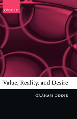 Value, Reality, and Desire (Hardback)