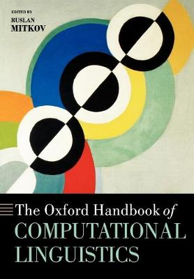The Oxford Handbook of Computational Linguistics - Oxford Handbooks in Linguistics (Paperback)