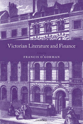 Victorian Literature and Finance (Hardback)