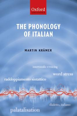 The Phonology of Italian - The Phonology of the World's Languages (Hardback)