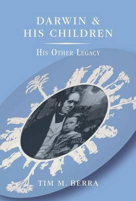 Darwin and His Children: His Other Legacy (Hardback)