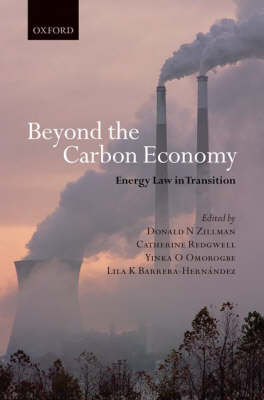 Beyond the Carbon Economy: Energy Law in Transition (Hardback)