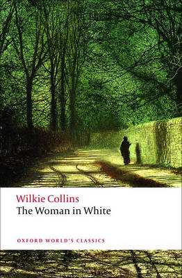 The Woman in White - Oxford World's Classics (Paperback)