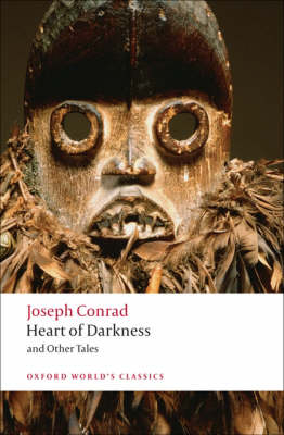 Heart of Darkness and Other Tales - Oxford World's Classics (Paperback)