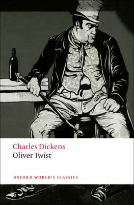 Oliver Twist - Oxford World's Classics (Paperback)
