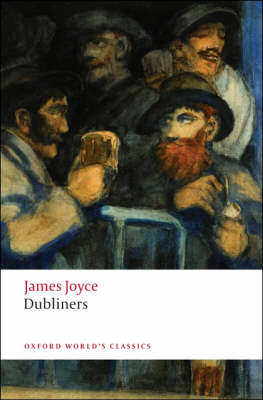 Dubliners - Oxford World's Classics (Paperback)