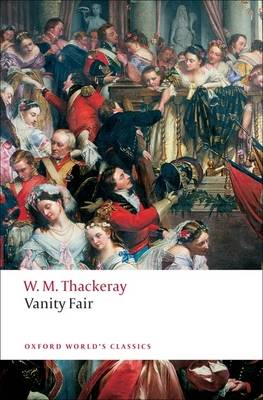 Vanity Fair: A Novel without a Hero - Oxford World's Classics (Paperback)