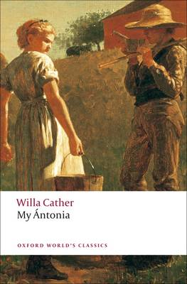 My Antonia - Oxford World's Classics (Paperback)