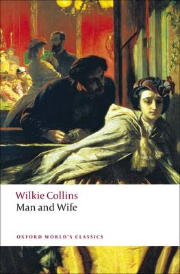Man and Wife - Oxford World's Classics (Paperback)