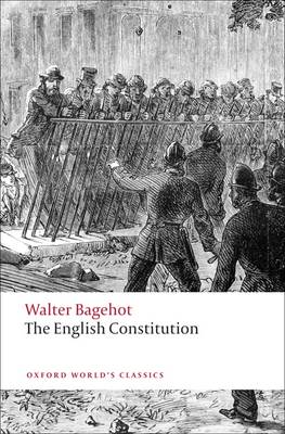 The English Constitution - Oxford World's Classics (Paperback)