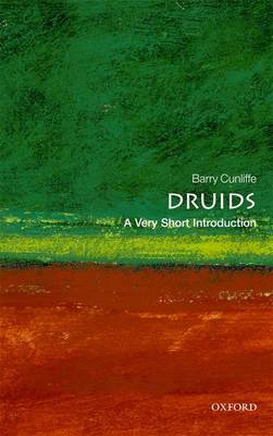 Druids: A Very Short Introduction - Very Short Introductions (Paperback)