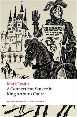 A Connecticut Yankee in King Arthur's Court - Oxford World's Classics (Paperback)