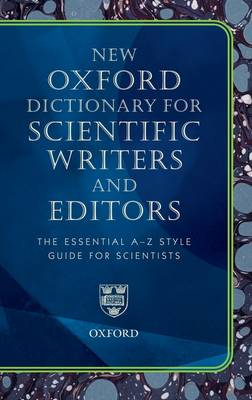 Oxford Dictionary for Scientific Writers and Editors (Hardback)
