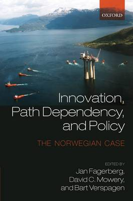 Innovation, Path Dependency, and Policy: The Norwegian Case (Hardback)