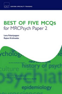 Best of Five MCQS for MRCPsych Paper 2 - Oxford Specialty Training: Revision Texts (Paperback)
