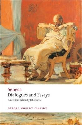 Dialogues and Essays - Oxford World's Classics (Paperback)