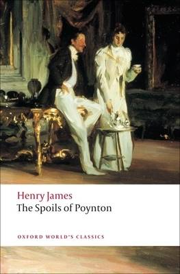 The Spoils of Poynton - Oxford World's Classics (Paperback)