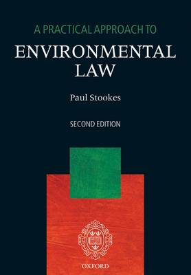 A Practical Approach to Environmental Law - A Practical Approach (Paperback)